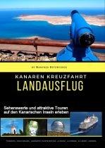 Kanaren Kreuzfahrt Landausflug