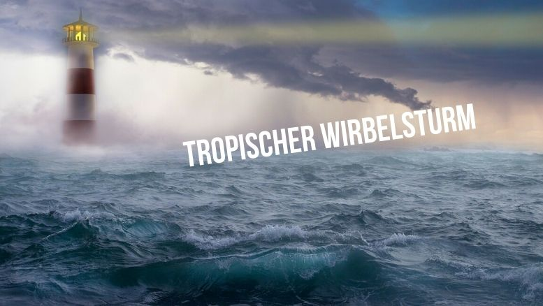 Hurrikan - Tropischer Wirbelsturm